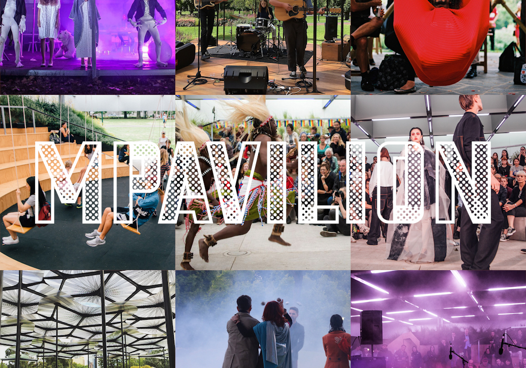 Be part of the MPavilion 2019 program! Expressions of interest now open