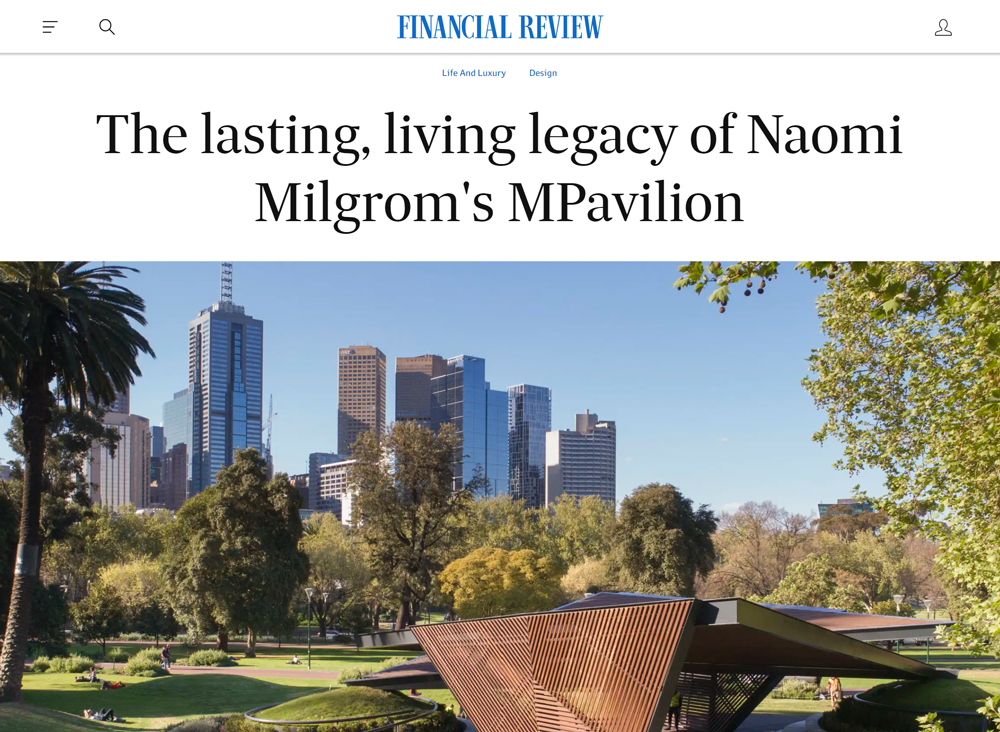 """The lasting, living legacy of Naomi Milgrom's MPavilion"" by Stephen Todd"
