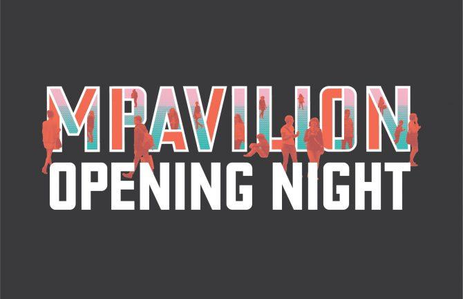 MPavilion 2020 Virtual Opening Night
