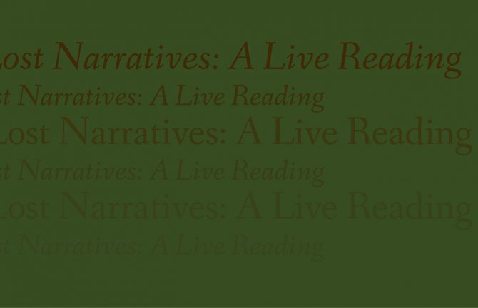 The Lost Narratives: A Live Reading